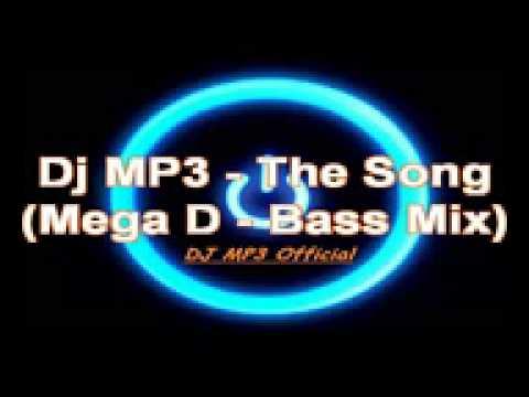 Top Dj Mp3 2015   The Song Mega D   Bass Mix