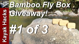 Fly Fishing Giveaway - #1 of 3 - Bamboo Fly Fishing!