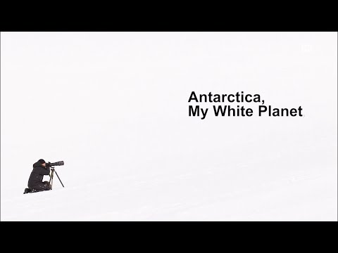 Antarctica, My White Planet (english sub)
