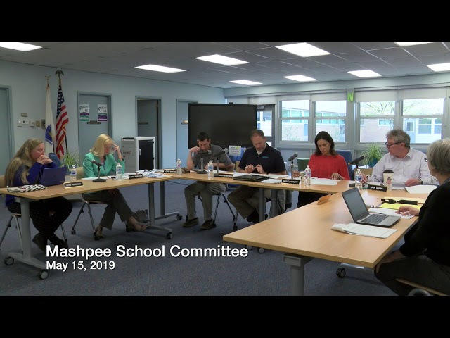 Mashpee School Committee 05 15 19