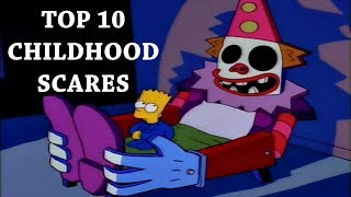 Top Ten Childhood Scares