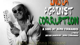 INDIA AGAINST CORRUPTION - a song by Remo Fernandes