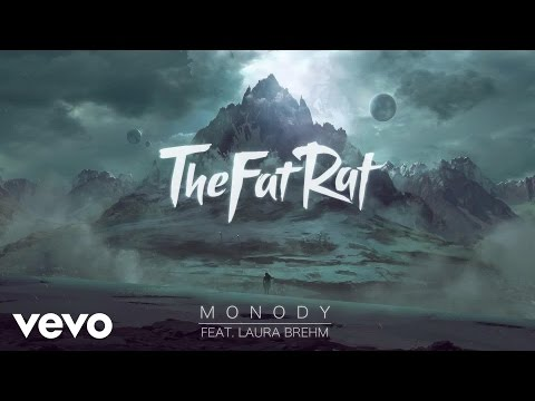 TheFatRat - Monody (Audio) ft. Laura Brehm