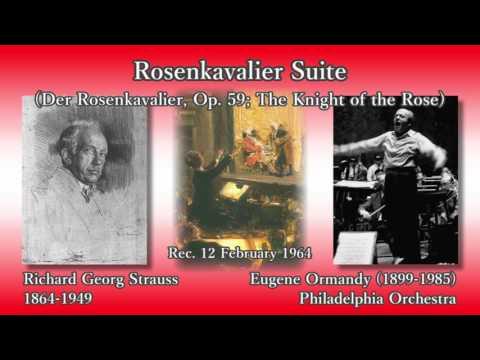 R. Strauss: Rosenkavalier Suite, Ormandy & PhiladelphiaO (1964) R. シュトラウス ばらの騎士組曲 オーマンディ