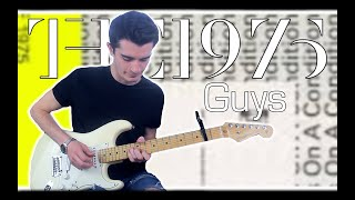 The 1975 - Guys (Guitar Cover w/ Tabs)