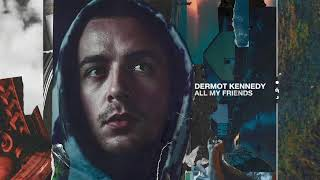 Dermot Kennedy - All My Friends (Audio)
