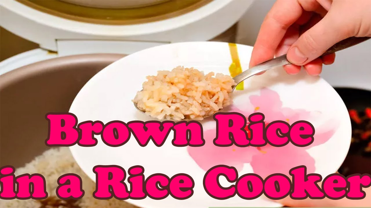 How To Cook Brown Rice In A Rice Cooker  Making Brown Rice In A Rice Cooker