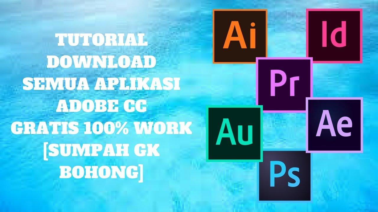 Tutorial Download Photoshop CC 2017, Premiere Pro CC 2017, dan Aplikasi Adobe Apapun [100% WORKS]