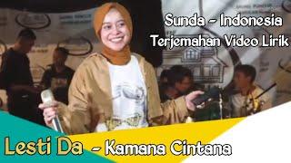 Download Lagu Lesti Da Kamana Cintana Terjemahan Video Lirik Sunda Indonesia Official Video Lirik MP3