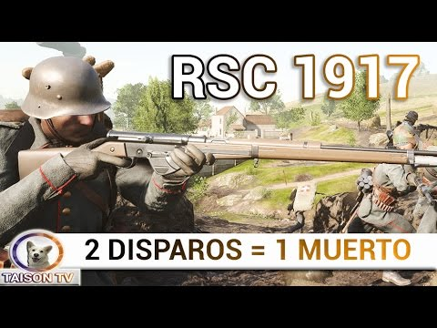 DLC FRANCES RSC 1917 DEL MÉDICO, 2 DISPAROS = 1 MUERTO. Battlefield 1