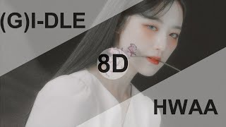 (G)I-DLE - HWAA (화(火花)) [8D USE HEADPHONE] 🎧