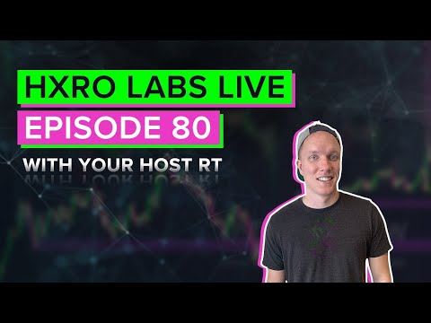 Hxro Labs LIVE – Ep. 80 – Cryptocurrency, Bitcoin, Ethereum, DeFi News & Analysis!!
