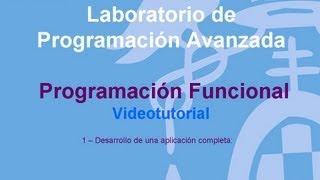 Tutorial de Programación Funcional 1 -- Desarrollo de una aplicación completa