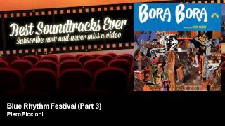 Piero Piccioni - Blue Rhythm Festival - Part 3 - Bora Bora (1968)