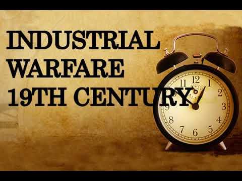 Industrial warfare 19th century