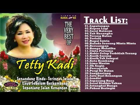 Lagu Terbaik - Tetty Kadi All Album  Lagu Lawas Nostalgia 80an 90an
