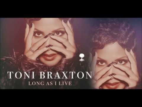Toni Braxton - Long As I Live