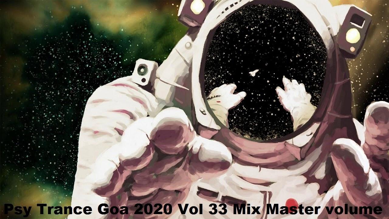 Psy Trance Goa 2020 Vol 33 Mix Master volume