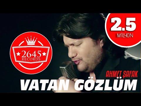 Ahmet Şafak - Vatan Gözlüm (Official Video)