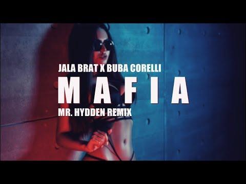 JALA BRAT X BUBA CORELLI - MAFIA (MR. HYDDEN REMIX)