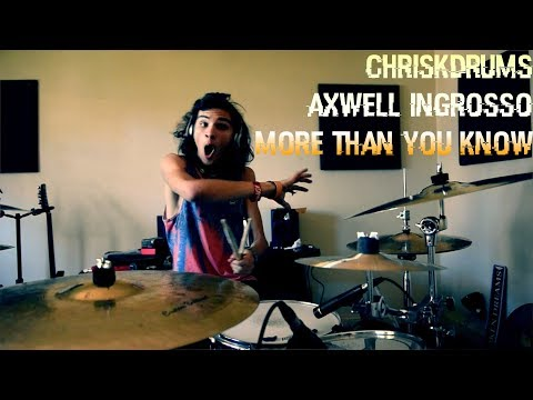 Axwell /\ Ingrosso - More than you know - (Drum Cover)