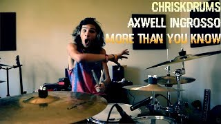 Download Lagu Axwell /\ Ingrosso - More than you know - (Drum Cover) Mp3