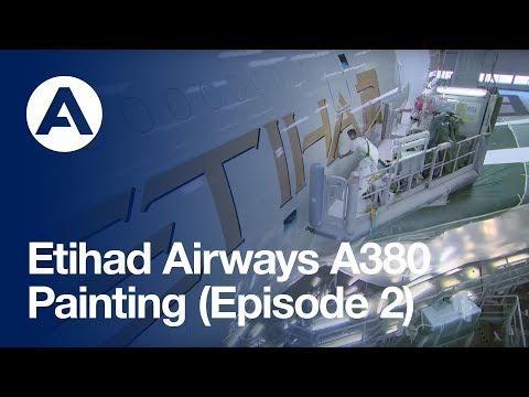 Etihad Airways A380: Painting (Episode 2)