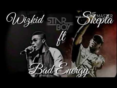 Wizkid - Bad Energy [Stay far away] (lyrics) ft Skepta