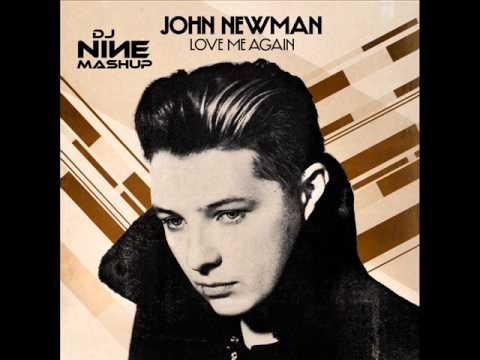 John Newman vs Funk D - Love me Again (DJ Nine Mashup)