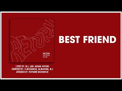 IKON - BEST FRIEND [EASY LYRICS]