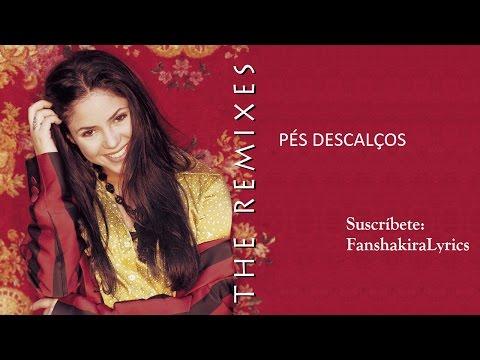 Shakira - Pés Descalços (Pies Descalzos, Sueños Blancos) [Lyrics]
