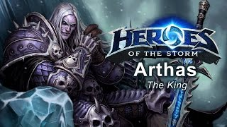 Heroes Of The Storm - 'the King' Arthas Build