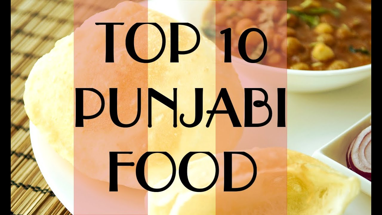 Top 10 popular punjabi food youtube for Amani classic punjabi indian cuisine