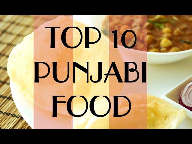 TOP 10 POPULAR PUNJABI FOOD