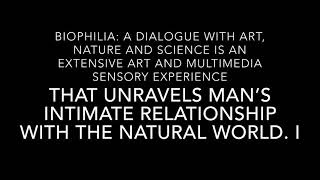 BIOPHILLA - A dialogue of nature, art and science. Houston Museum of natural science