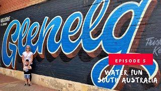 Water Fun - SOUTH AUSTRALIA  Ep. 5