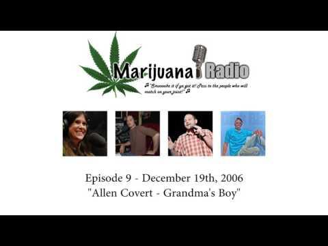 Marijuana Radio - Episode 9: Allen Covert