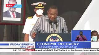 Economic Recovery: President Uhuru launches the county covid-19 economic strategy recovery plan