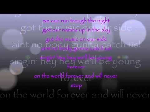 The Ready Set -Young Forever lyrics