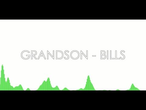 GRANDSON - BILLS (LYRICS)