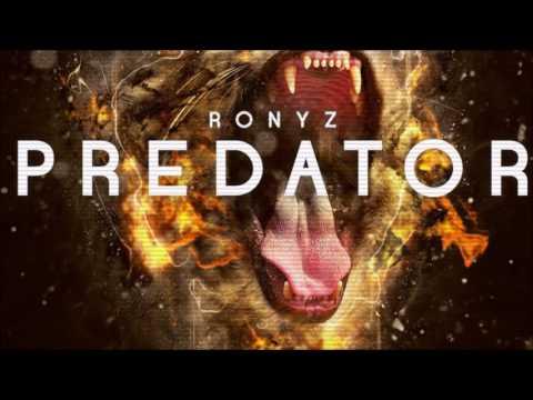 Ronyz - Predator (Original Mix) OUT NOW!