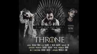 6. THRONE Feat. RAAMIS   TALHA ANJUM   Prod. UMAIR (Official Audio) [Explicit]
