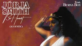 Jorja Smith - Be Honest (feat. Burna Boy) Acoustic