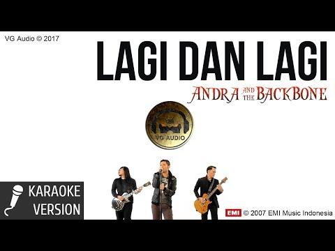 Andra & The Backbone - Lagi dan Lagi (Karaoke)
