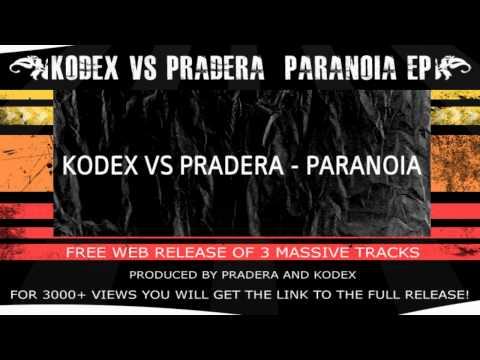 Kodex vs Pradera - Paranoia EP (Free WEB Release)