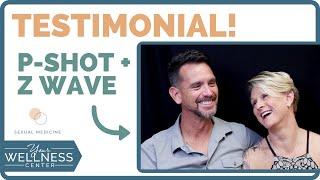 Powerful P-Shot + Z Wave Testimonial