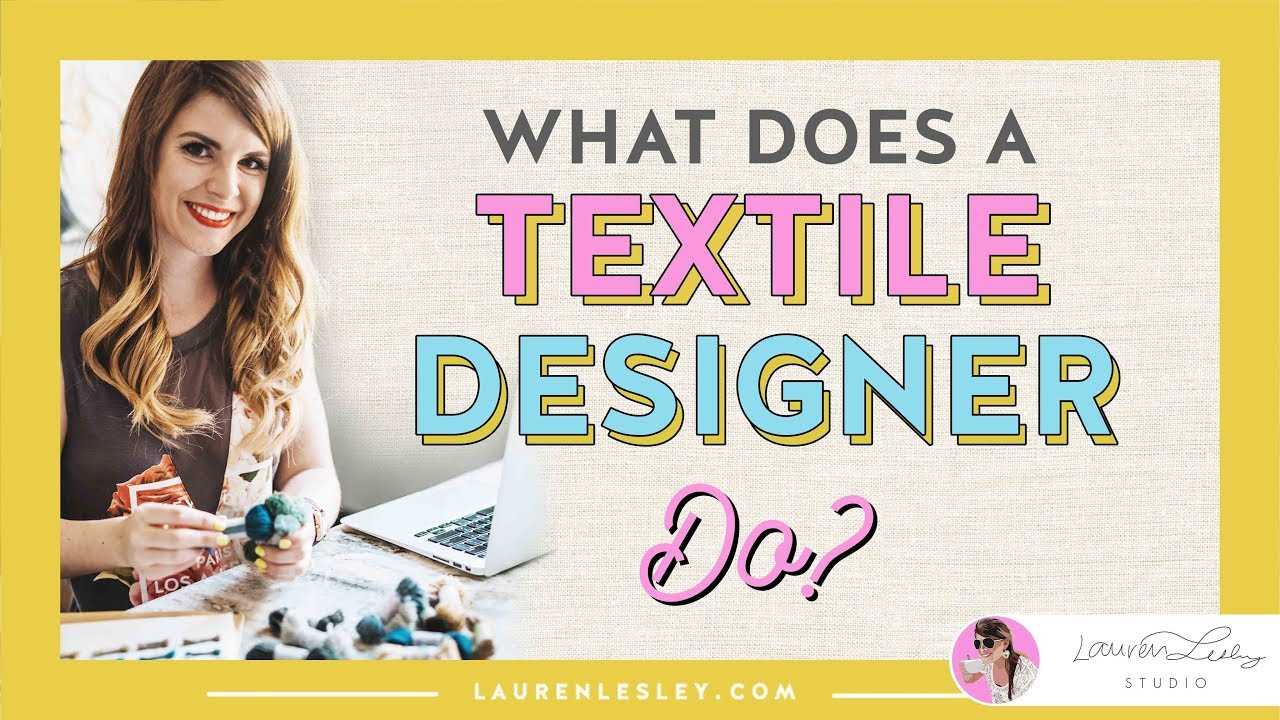 Textile Design Jobs What Does A Fashion Designer Or Textile Designer Do Youtube