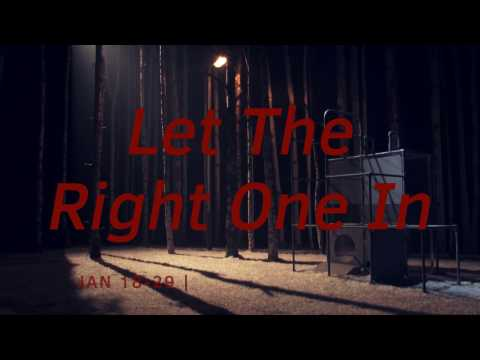 National Theatre of Scotland - LET THE RIGHT ONE IN