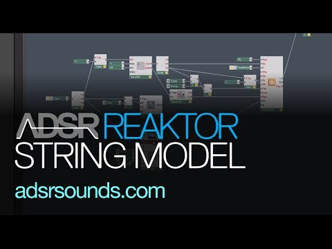 NI Reaktor - Create a Physical Model of a String Instrument - How to Tutorial