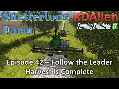 Farming Simulator 17 Snettertons E42 - Follow the Leader